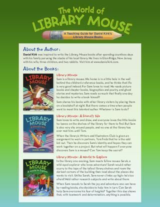 The World of Library Mouse: A Teaching Guide for Daniel Kirk's Library Mouse Books