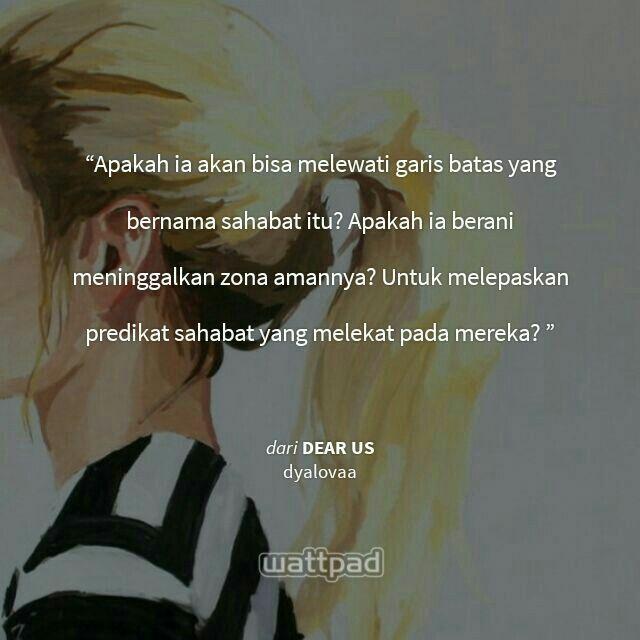 Dear Us Wattpad Indonesia By Dyalovaa Dengan Gambar Kutipan