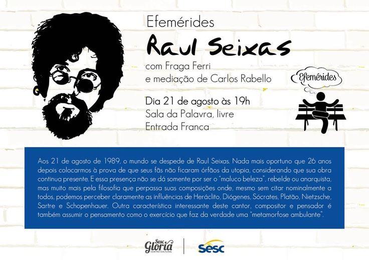 Bom pra Cabeça & Rádio Clube da Boa Música - Posts Raul Seixas por Fraga Ferri e Carlos Rabello na Sala da Palavra Livre, Centro Cultural Sesc/Glória