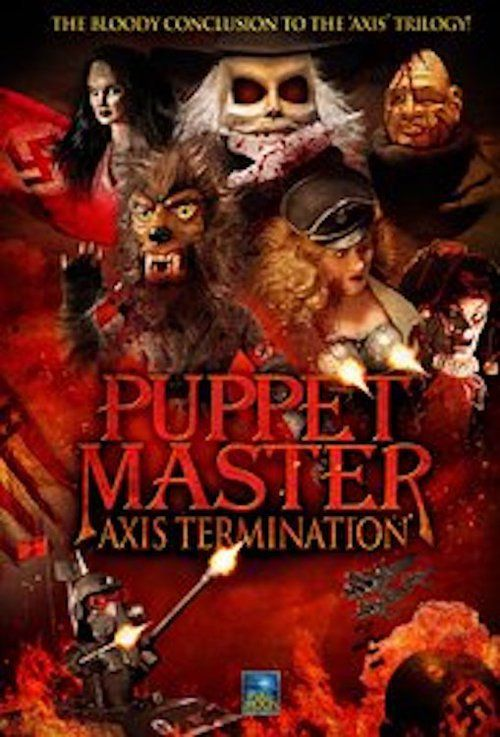 Puppet Master: Axis Termination 【 FuII • Movie • Streaming