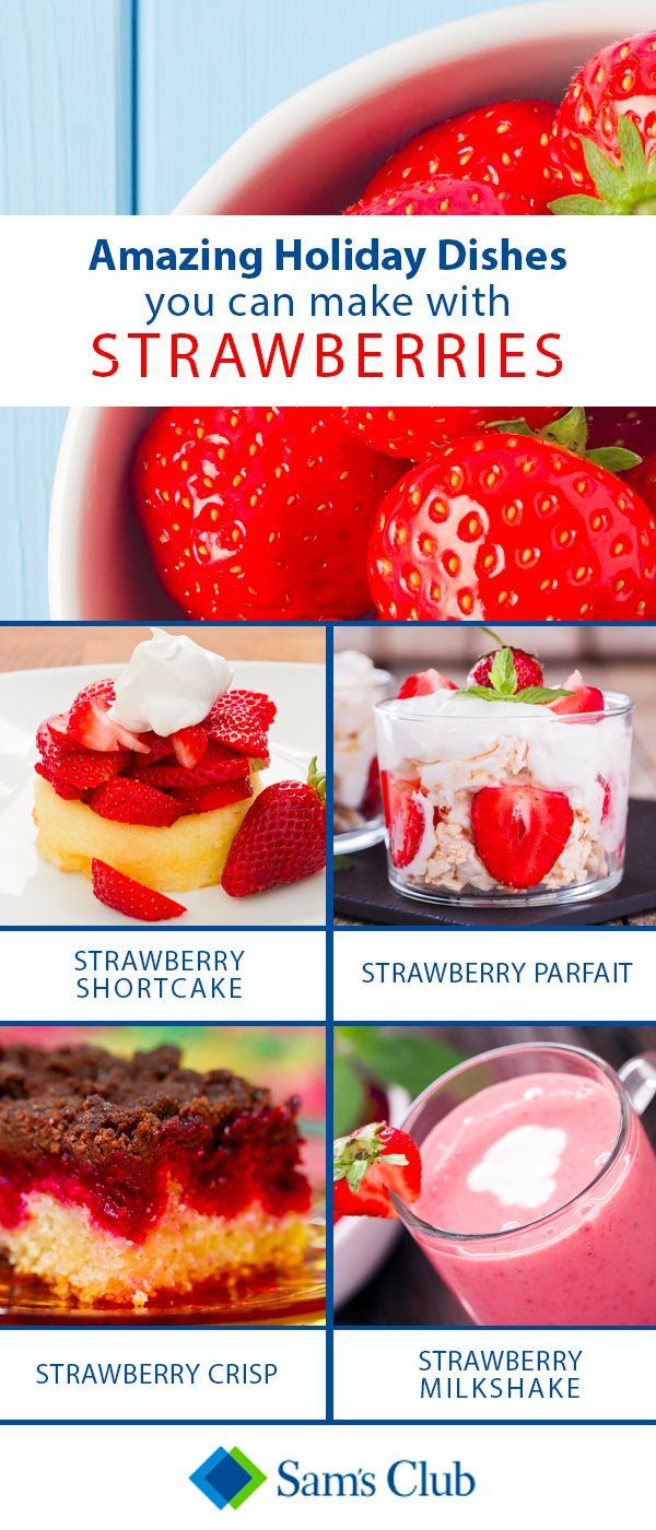 It's usually pretty hot during the summer months. Keep everyone cooled off and content with these delicious strawberry dishes that are easy to make with ingredients from Sam's Club!