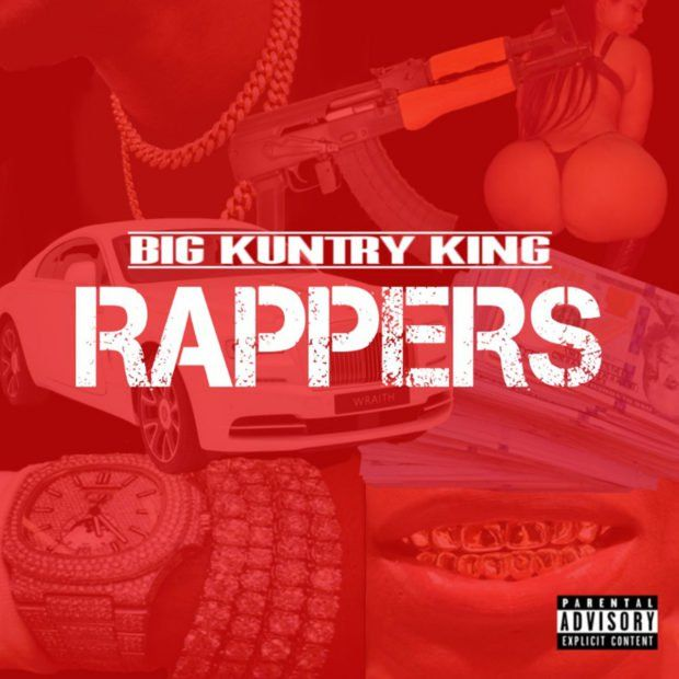 New Music: Big Kuntry King – Rappers | We Up On It