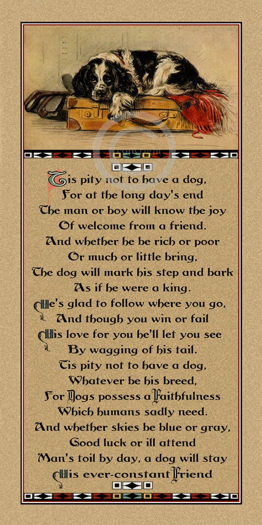 "Wonderful Vintage Dog Motto Print, "" Tis a Pity not to have a Dog"", Dog Poem, Quote, Lucy Dawson, Mac Dog , Giclee Fine Art Print, 8x16"