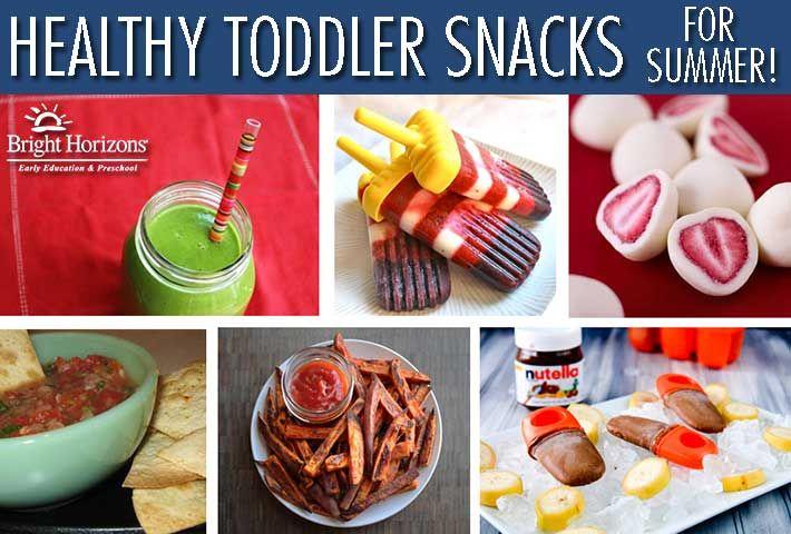 Healthy Toddler Snacks For Summer