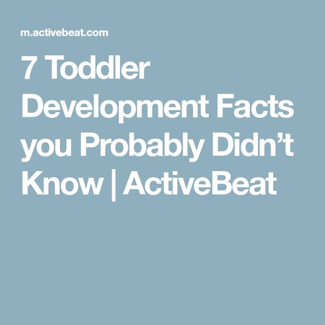 7 Toddler Development Facts you Probably Didn't Know | ActiveBeat