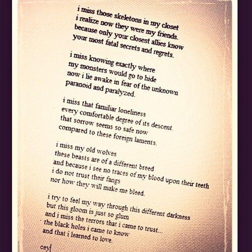 Dark poetry speaks the loudest to me sometimes.