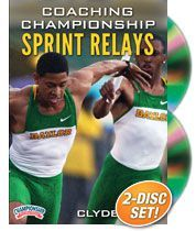 Coaching Championship Sprint Relays - with Clyde Hart,  Baylor University Director of Track and Field and 400M Coach;  Hart has coached eight Olympians to 13 Olympic medals -- 10 Gold, including winning the 400 meter in four straight Olympic games.While at Baylor, Hart has coached 34 national champions (14 individual and 20 relay) and 533 All-Americans. Hart-coached athletes include Michael Johnson, Jeremy Wariner, Darold Williamson and Sanya Richards-Ross!
