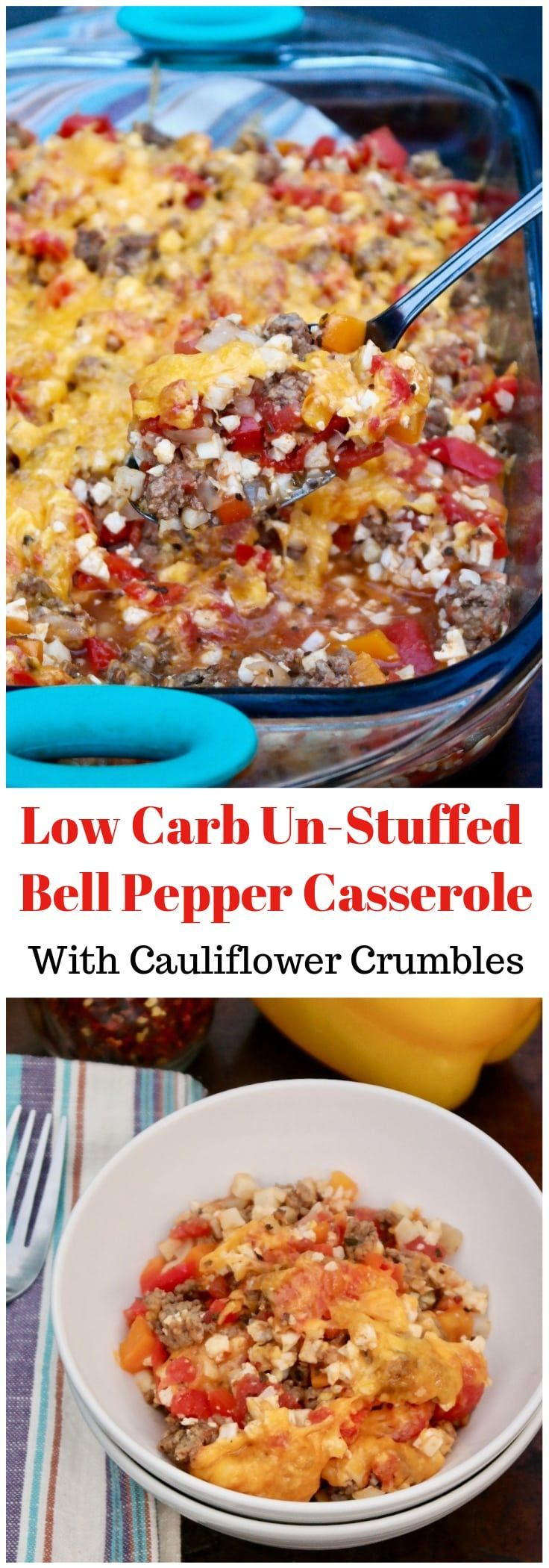 A classic dish turned low carb! Easy unstuffed bell pepper casserole made with diced peppers and cauliflower crumbles topped with melted cheese! #LowCarb #casserole #BellPepper