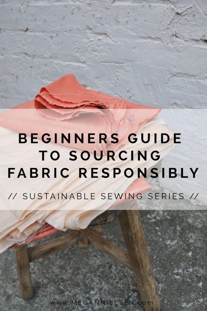 The Beginners Guide to Sourcing Fabric Responsibly http://blog.megannielsen.com/2018/03/beginners-guide-sourcing-fabric-responsibly/?utm_campaign=coschedule&utm_source=pinterest&utm_medium=Megan%20Nielsen%20Patterns&utm_content=The%20Beginners%20Guide%20to%20Sourcing%20Fabric%20Responsibly