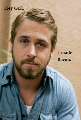 Hey girl ~ Bacon!