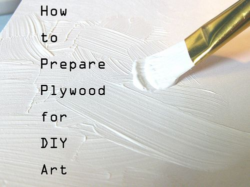 How to prepare Plywood for DIY Art.