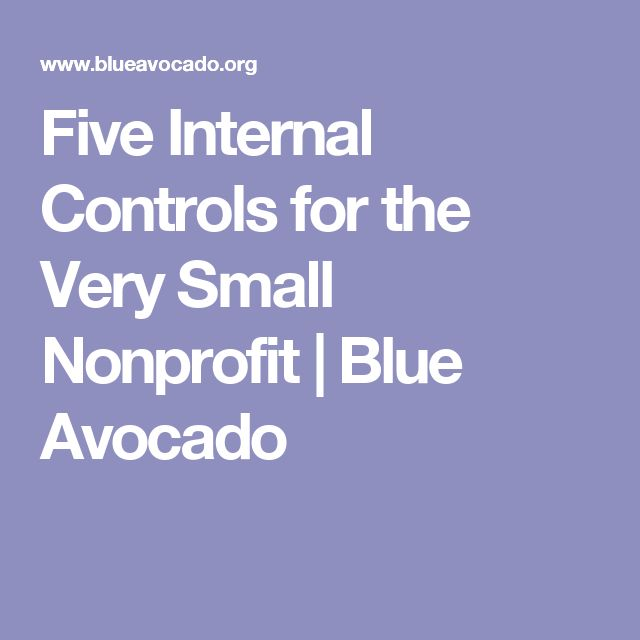 Five Internal Controls for the Very Small Nonprofit | Blue Avocado