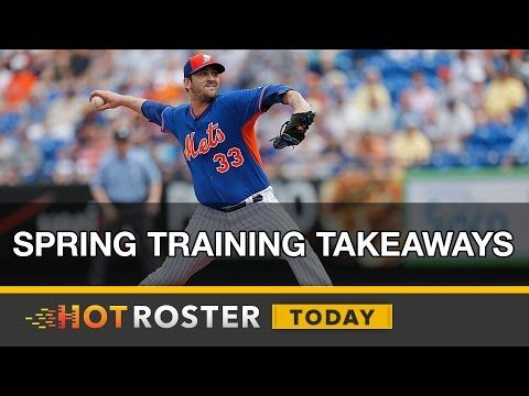 2017 Fantasy Baseball: Takeaways from Spring Training | HotRoster Today