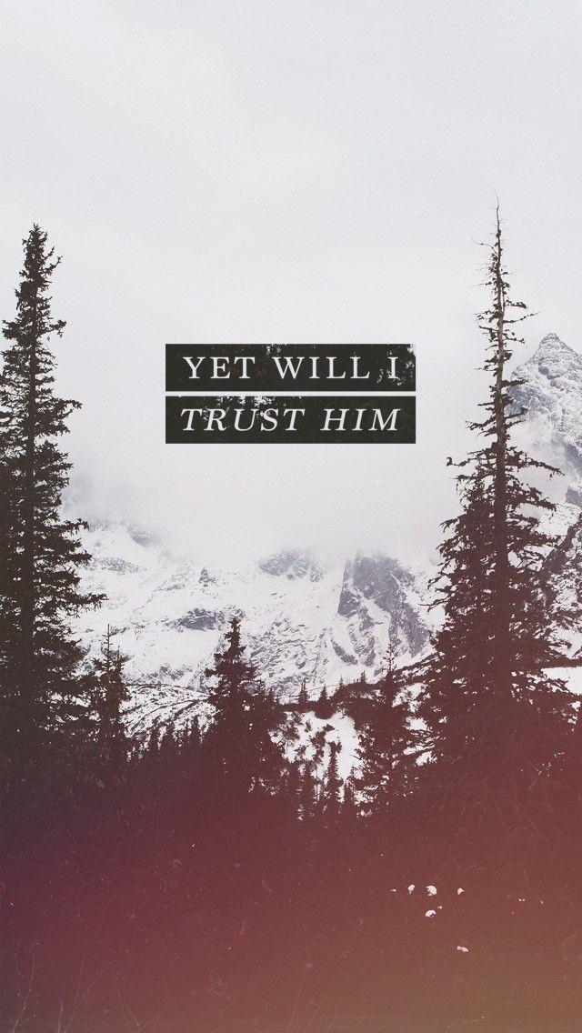 Job 13:15 #bible #verse #typography