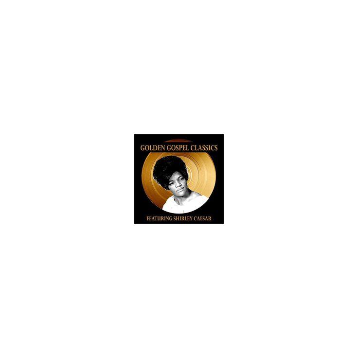 Shirley Caesar - Golden Gospel Classics (CD)