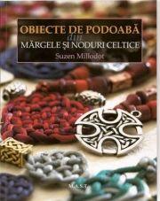 Obiecte de podoaba din margele si noduri celtice