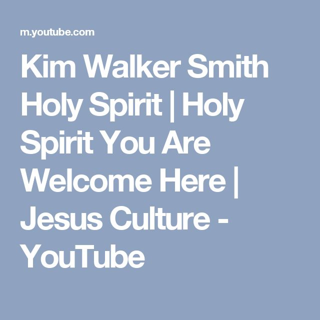 Kim Walker Smith Holy Spirit | Holy Spirit You Are Welcome Here | Jesus Culture - YouTube