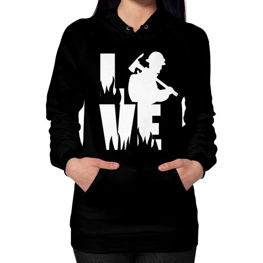 LOVE a Wildland Firefighter Hoodie for Wildland Firefighter Wife, Girlfriend or Family
