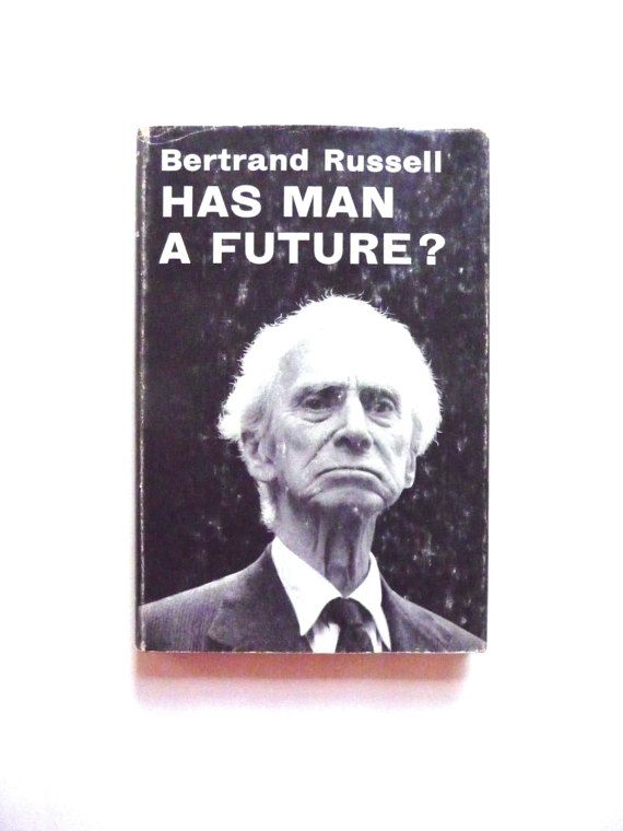Has Man A Future Bertrand Russell Vintage Book