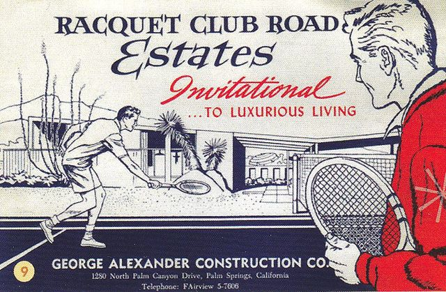 Vintage Racquet Club Estates Ad Palm Springs by George Alexander Construction Company.: Construction Company, Club Estates, Roads Estates, Midcentury Architecture, Mid Century, Alexander Construction, Club Roads, Palms Spring, Bobs Alexander