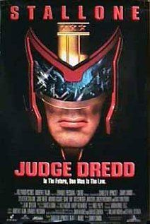 Judge Dredd (1995)  The best SciFi of all times!  Director: Danny Cannon  Staring: Sylvester Stallone, Armand Assante and Rob Schneider