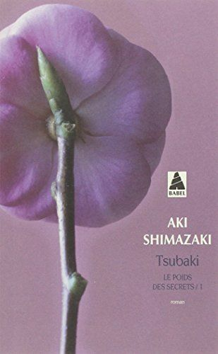 Le poids des secrets, Tome 1 : Tsubaki, http://www.amazon.fr/dp/2742757902/ref=cm_sw_r_pi_awdl_vmXyxb3RRAK67