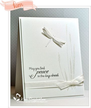 simply delightful card all white except for the sentiment...luv the dimensional dragonfly die cut...