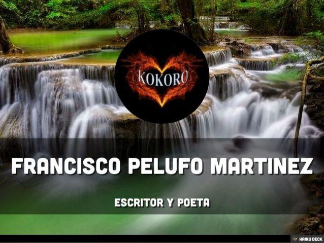 Francisco Pelufo Martinez by @kokoroalma @Esveritate Te espero como seguidor aquí: https://www.youtube.com/user/Kokoro2658Esveritate