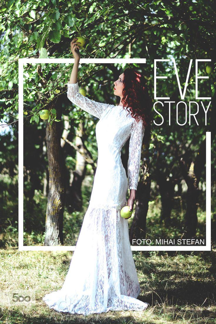 Fashion Photography EVE STORY / foto by. Mihai Stefan/ Model Cucea Laura Mihaela