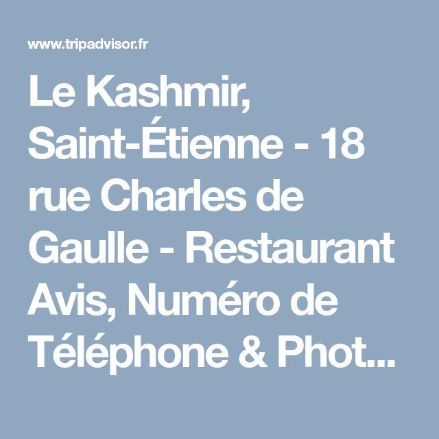 Le Kashmir, Saint-Étienne - 18 rue Charles de Gaulle - Restaurant Avis, Numéro de Téléphone & Photos - TripAdvisor