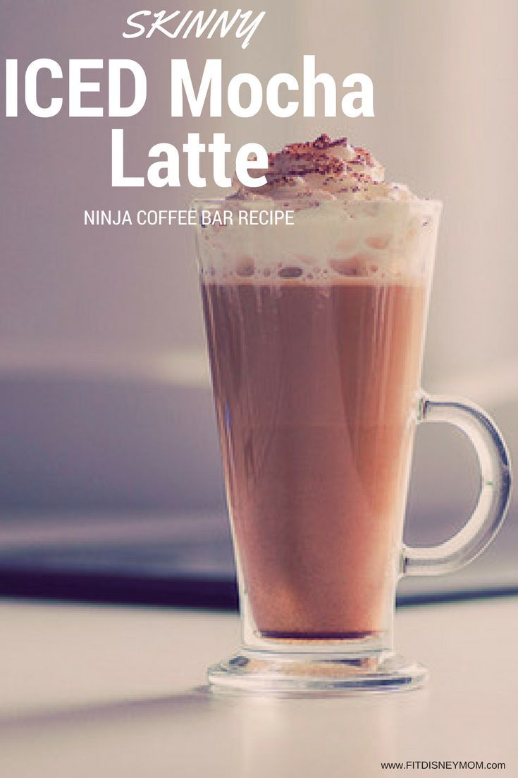 Skinny Iced Mocha Latte Recipe, Ninja Coffee Bar Recipe