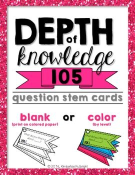 Depth of Knowledge (DOK) 105 Question Stem Cards