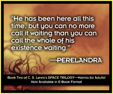 Perelandra, from the Space Trilogy by C. S. Lewis