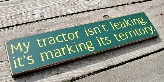 Primitive Wood Sign My tractor isn't by BedlamCountryCrafts