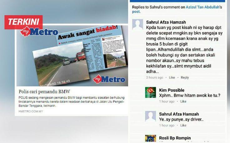 Pemandu BMW hampir ragut 2 nyawa buka mulut   PEMILIK akaun Facebook (FB) bernama Sahrul Afza Hamzah yang mendakwa dia adalah pemandu BMW yang memandu secara berbahaya hingga hampir meragut nyawa dua sahabat di Kilometer 55 Jalan Kota Tinggi-Kluang Sabtu lalu tampil memberitahu dia dalam kecemasan ketika kejadian.  Baca artikel sebelum:Video: Lelaki nyaris maut kereta tiba-tiba memotong dari arah bertentangan pemandu BMW dicari polis  Pemilik akaun itu dalam muat naik berkenaan turut memohon…