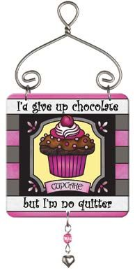 Suncatcher-JSW218R-Cupcake//I'd give up chocolate but... - Cupcake//I'd give up chocolate but I'm no quitter
