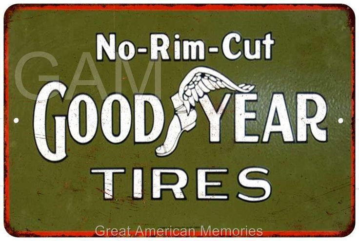 No Rim Cut Goodyear Tires Vintage Look Reproduction 8x12 Metal Signs 8121078