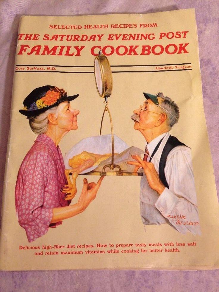 THE SATURDAY EVENING POST FAMILY COOKBOOK Julie Nixon Eisenhower Leslie Thrasher