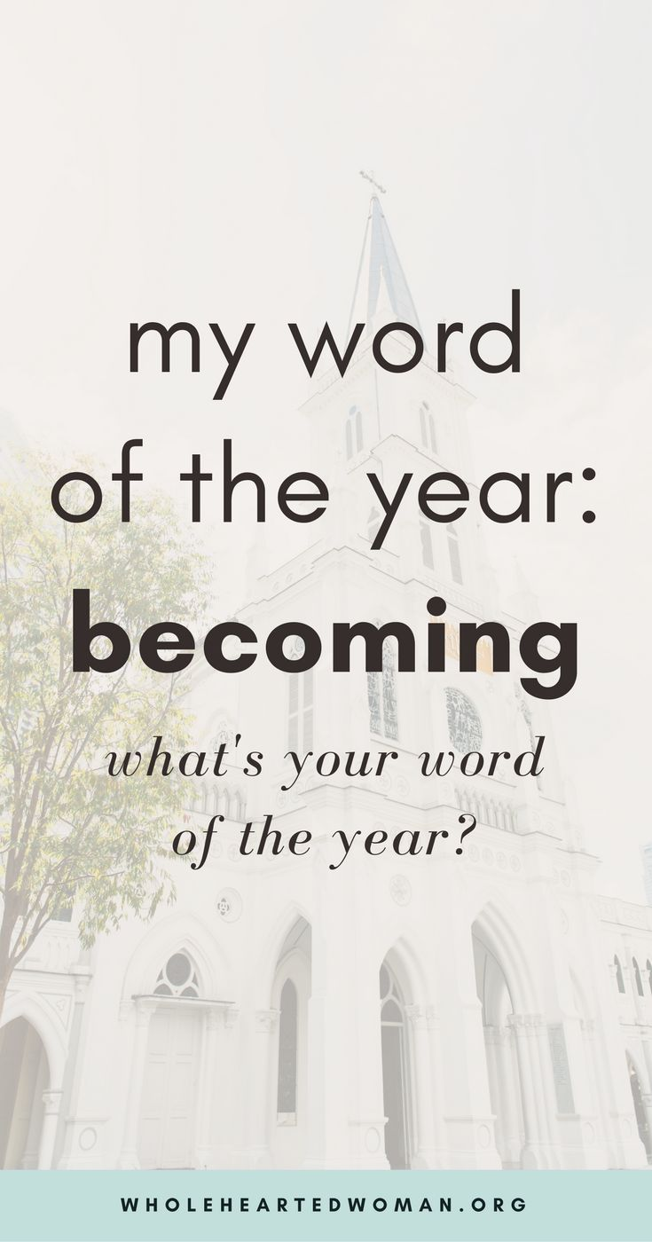 My Word For The Year: Becoming | 2018 Word Of The Year | Why You Should Have A Word Of The Year | New Year Resolutions | Goal Setting | Personal Growth & Development | Mindfulness | Finding Clarity In Your Twenties |Life Advice | Wholehearted Woman