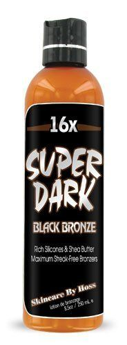 "Hoss Sauce 16x Super Dark Black Bronze Tanning Lotion - 8.5 oz. by Hoss Sauce Tanning Lotion. $11.00. Age-Defying & Firming Ingredients.. Formulated Dark 16x Bronzers.. State-Of-The-Art Skin Care.. Silicone Smoothness.. Wonderful Tropical Fragrance.. Sometimes refered to as the ""ULTIMATE BLACK"" because of its rich silicone smoothness and dark bronzing capability. This new Super Dark is perfect for those who want supreme skin care and a dark golden bronze without the high price."
