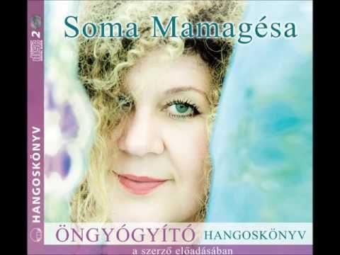 Soma Mamagésa: Öngyógyító hangoskönyv - hangoskönyv