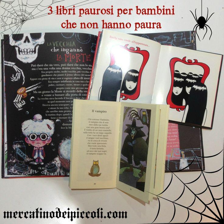 3 libri paurosi per bambini che non hanno paura - mercatinodeipiccoli #books #halloween