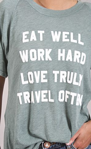wildfox: mantra perfect tee - cold tile   eat well + work hard + love truly…