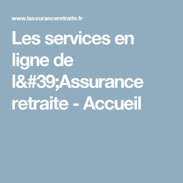 Les services en ligne de l'Assurance retraite - Accueil