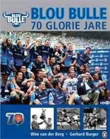 Ons boek overview: Blou Bulle Rugby 70 Glorie Jare, vir slegs R198 http://www.rugbynewsweek.com/2013/07/ons-boek-overview-blou-bulle-70-glorie.html#.UeQDStKD968
