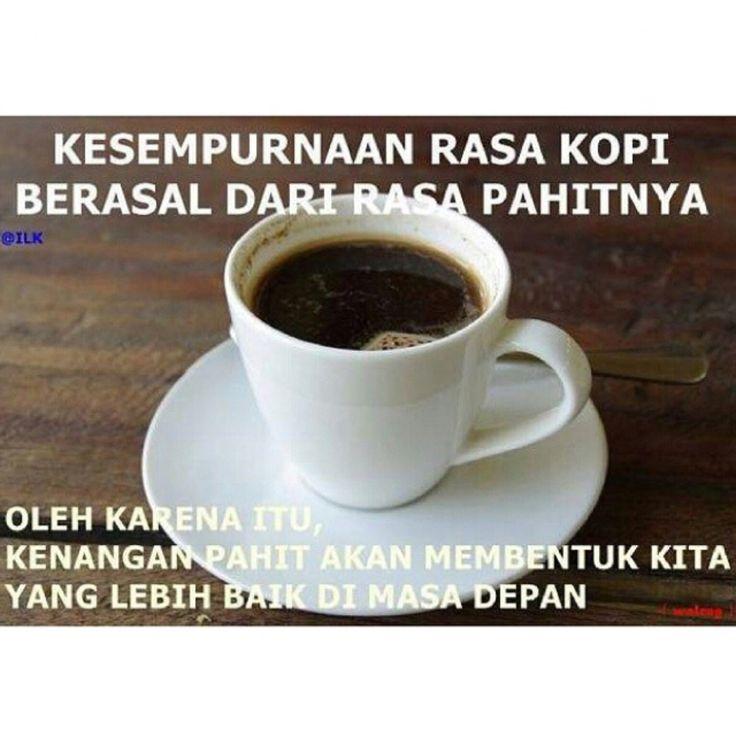 Nikmati pahitnya kopi