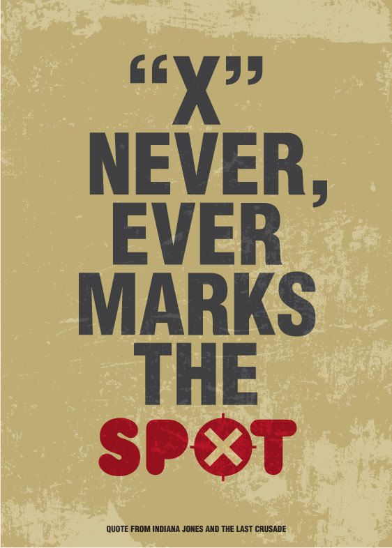 Quote Movie Poster Print Typography Art in Camel and Red - X Never, Ever marks the SPOT - from Indiana Jones movie - A3 poster art print. $19.00, via Etsy.