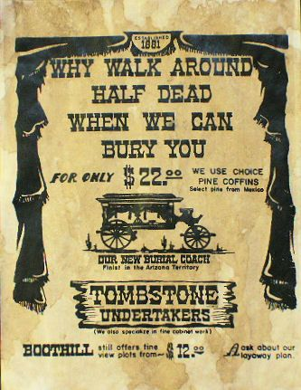 Antiqued Reproduction 1881 Advertisement Tombstone Undertakers 1881 Boothill at Circle KB All Western