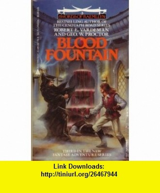 7 best books torrents images on pinterest book books and libri blood fountain swords of raemllyn book 3 9780441067794 robert vardeman fandeluxe Image collections