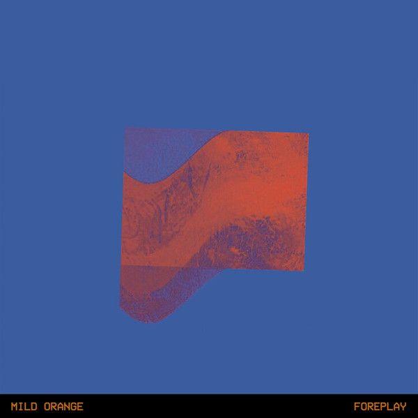 Mild Orange - Foreplay (Vinyl, LP, Album, Limited Edition